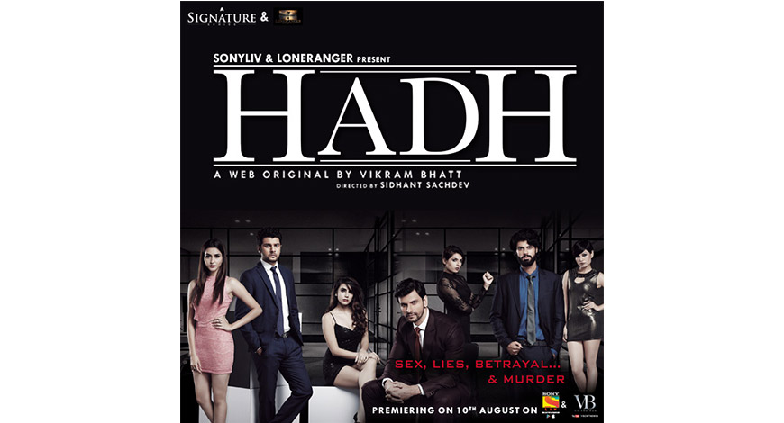 SonyLIV teams up with Vikram Bhatt to launch 'Hadh