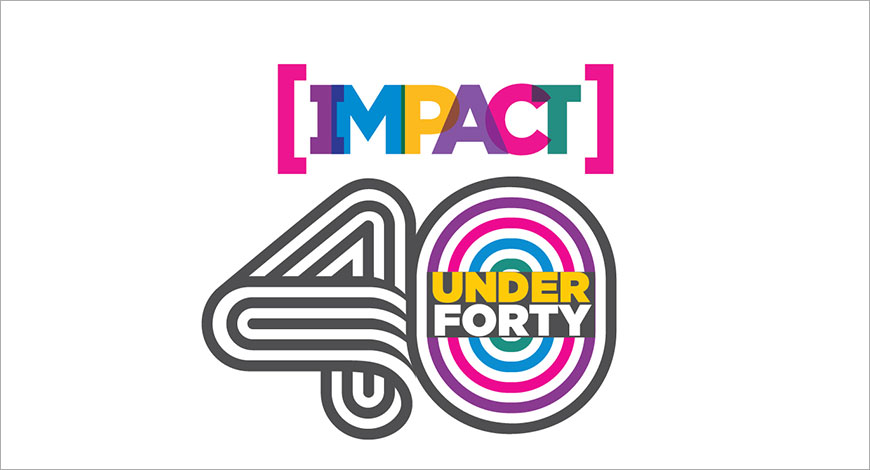 IMPACT's 40 Under Forty Agencies: Partners at Work – Part 2