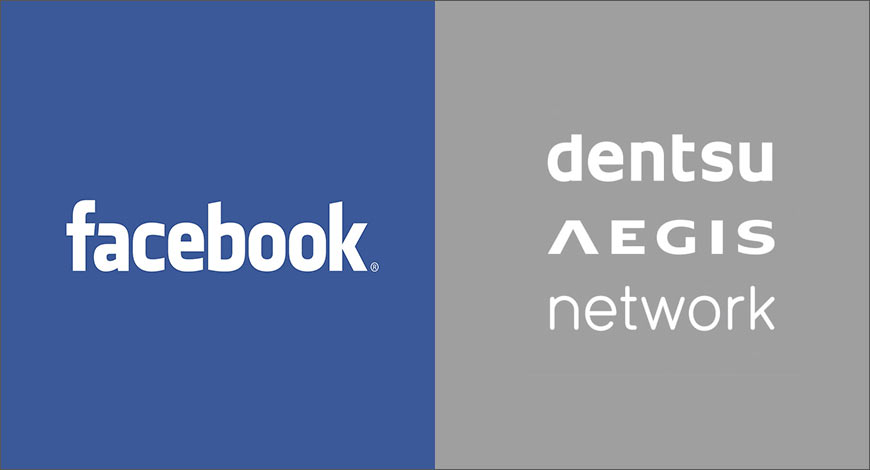 Dentsu Aegis Network is first global agency group to be badged FB