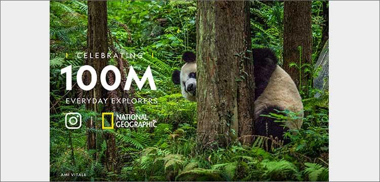 National Geographic 100M Celebration